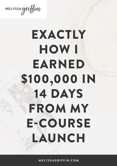 What is the best way to make money from home in my opinion? Launching an e course! Get e course ideas and tips for a successful online course launch right here. You won't want to miss some easy ways on e course design layouts for the most profit. #melyssagriffin, #makemoneyfromhome #onlinecourse #ecourse #courselaunch