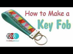How to Make a Key Fob - The Ribbon Retreat Blog