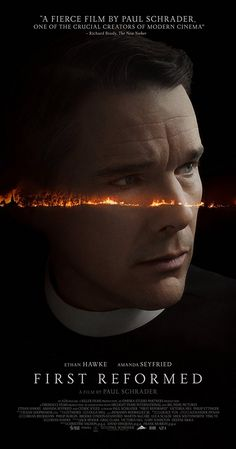 Directed by Paul Schrader. With Amanda Seyfried, Ethan Hawke, Cedric the Entertainer, Victoria Hill. A priest of a small congregation in upstate New York grapples with mounting despair brought on by tragedy, worldly concerns and a tormented past.