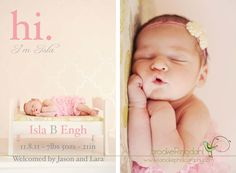 Cute newborn announcement can easily be modified for a boy too!