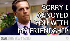 When someone doesn't txt back or respond to a fb message.