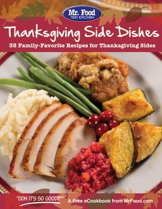 Thanksgiving Side Dishes: 35 Family-Favorite Recipes for Thanksgiving Sides - The must-have guide for getting through Thanksgiving dinner!