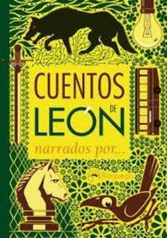 Cuentos de León narrados por... [compilador, Joaquín Alegre Alonso]