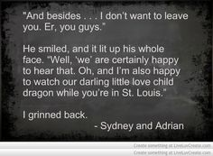 Bloodlines Quotes | Sydney & Adrian Hopper the Love Child