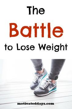 The battle to lose weight. It's more than a physical battle. It is mental. It is emotional. It is spiritual. Have you prepared for your #weightloss battle? #fitness #health