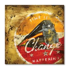 Find it at the Foundary - Change Happening Giclee Canvas