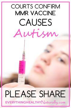 Courts confirm MMR vaccine causes autism