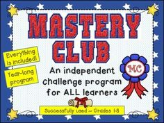 Mastery Club is a MUST to challenge all learners!  Students and parents LOVE it!