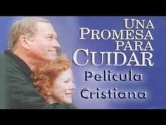 UNA PROMESA PARA CUIDAR   Películas Cristianas