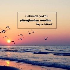 Resimli Nazım Hikmet Sözleri - Pek Güzel Sözler Nyx, Eyebrows, Eyeliner, Learn Turkish, Lost In Translation, Cool Writing, Carpe Diem, Cool Words, Cool Designs