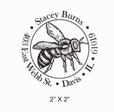This return address stamp features a realistic illustration of a bee. It measures approximately 2 X 2 and can be customized with your