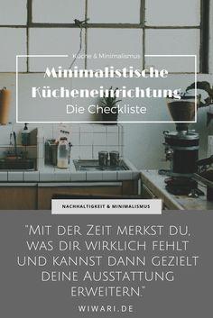 Was braucht deine Küche wirklich und was nicht? Die Checkliste für eine minimalistische Küchenausstattung hilft dir bei der Auswahl.
