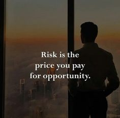 Take risk for sure