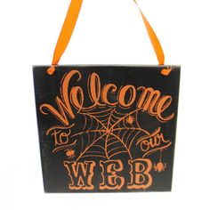 Halloween Welcome To Our Web Sign Halloween Sign / Plaque