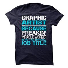 Graphic Artist - #food gift #hoodie outfit. LOWEST PRICE => https://www.sunfrog.com/No-Category/Graphic-Artist-69047421-Guys.html?id=60505