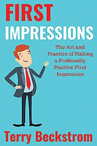 First Impressions: The Art and Practice of Making a Profoundly Positive First Impression (published by Outskirts Press) Florida International University, How To Read People, Free Advice, Effective Communication, Human Emotions, Make New Friends, Body Language, Self Help, Leadership