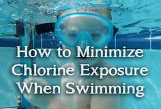 Chlorine is often used in swimming pools but it is linked to various health problems. Vitamin C and protective lotion reduce your exposure.