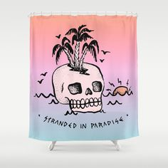 STRANDED IN PARADISE Shower Curtain
