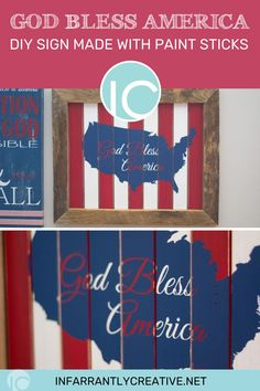 """I have been in a hugely patriotic mood lately. I created this """"God Bless America"""" sign made with paint sticks is one of the pieces. Hang it on your wall year-round or just from Memorial Day to the 4th of July. Although being patriotic can be year-round! America Sign, God Bless America, Patriotic Crafts, July Crafts, Easy Diy Crafts, Diy Craft Projects, Diy Paper, Paper Crafts, Knock Off Decor"""