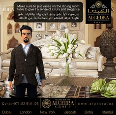 Make sure to put vases on the dining room table to give it a sense of luxury and elegance إحرصي دائماً على وضع المزهريات والفازات على طاولة غرفة الطعام لتمنحها طابعاً من الأناقة.  #ALGEDRACharacter #Character #Tips #Animation #ALGEDRA #ALGEDRAInterior #Qatar #Doha #QatarDesigner #الكيدرا #الكيدرا_للديكور  #قطر #تصميم_الكيدرا #ديكورات_الكيدرا #تصاميم_الكيدرا #تصميم_داخلي_الكيدرا #ديكورات_راقية_الكيدرا