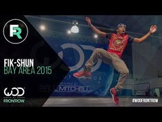 I can watch him all day!! Fik-Shun | FRONTROW | World of Dance Bay Area 2015 #WODBAY2015 - YouTube