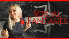 Sexual Fantasies You Secretly Desire but too Afraid to Share