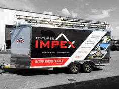 Toiture Impex / Wrap complet 2016 Trucks, Work Trailer, Confined Space, Cool Wraps, Van Wrap, Window Graphics, Cargo Trailers, Truck Design, Vehicle Wraps