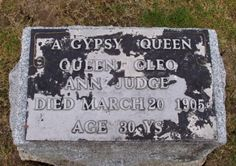 A Gypsy Queen, buried in unhallowed ground, either for being a gypsy or for having a child out of wedlock. Died due to complications from childbirth, burried with her infant, who also did not survive. Saint Mary's Cemetery Marion, Ohio