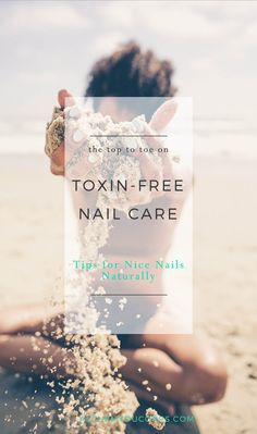 Toxin free nail polish plus all natural nail care tips. Is your Nail Polish Harming You? Plus All Natural Nail Care Tips. I examine the top 8 toxic chemicals in your nail polish and suggest some of the best 8-free nail polish brands around. Plus, a great DIY natural nail oil recipe that will nurture your nails so well you can go nude fingered and toed. Click to read more or Pin for later.
