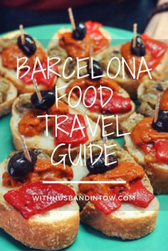 Barcelona Food Travel Guide | With Husband in Tow #food #travel #Spain