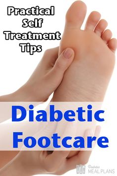 Practical Self Treatment Tips For Diabetes Foot Treatment - free printable checklist and routine.