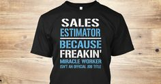 If You Proud Your Job, This Shirt Makes A Great Gift For You And Your Family. Ugly Sweater Sales Estimator, Xmas Sales Estimator Shirts, Sales Estimator Xmas T Shirts, Sales Estimator Job Shirts, Sales Estimator Tees, Sales Estimator Hoodies, Sales Estimator Ugly Sweaters, Sales Estimator Long Sleeve, Sales Estimator Funny Shirts, Sales Estimator Mama, Sales Estimator Boyfriend, Sales Estimator Girl, Sales Estimator Guy, Sales Estimator Lovers, Sales Estimator Papa, Sales Estimator Dad…