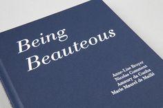 Being Beauteous / Anne-Lise Broyer, Amaury da Cunha, Marie Maurel de Maillé, Nicolas Comment / Filigranes Editions #photobook #photobooks #photo #books #photography #epiphanies