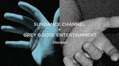 Show open produced at Gretel for Sundance Channel
