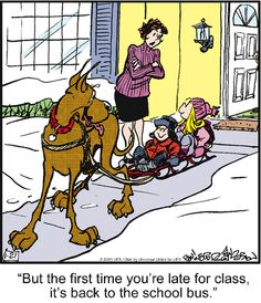 Sleigh ride to school. Marmaduke on GoComics.com #Winter #humor #Comics #Marmaduke #Dog #SleighRide