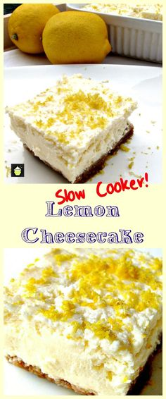 Crockpot Lemon Cheesecake.for low carb use granulated sweetener. Delicious! Easy recipe, instructions for slow cooker and oven.