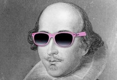 It's April 23, Shakespeare Day! And he's pretty much a super star in my book (hence the shades)!