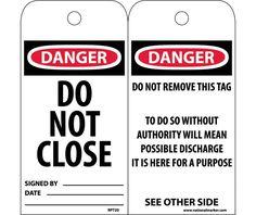 Tag, Danger DO NOT CLOSE, 6X3, UNRIP VINYL, 25/PK
