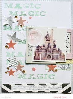 Magic - Lexi Bridges @studio_calico - 8.5x11 layout based on our scrapbook sketch