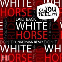 Laid Back - White Horse (Funkerman Remix & Ida Corr Remix) - Lifted House is featured On Our Radar July 19, 2013 www.twitter.com/zipdj