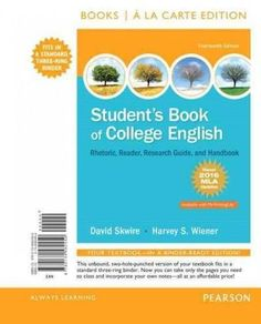 Student's Book of College English: Rhetoric, Reader, Research Guide, and Handbook, MLA Update Edition