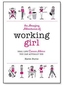 The Amazing Adventures of Working Girl by Karen Burns. Recommendation from @design finch