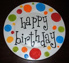 Birthday plate.