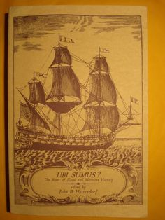 Ubi Sumus: The State of Naval and Maritime History