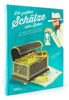 Buch*+Die+grössten+Schätze+aller+Zeiten.+Wie+man+Schätze+versteckt,+verliert+und+wieder+findet