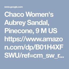 Chaco Women's Aubrey Sandal, Pinecone, 9 M US https://www.amazon.com/dp/B01H4XFSWU/ref=cm_sw_r_cp_tai_2M2uAbB1HCRRD - Google Search