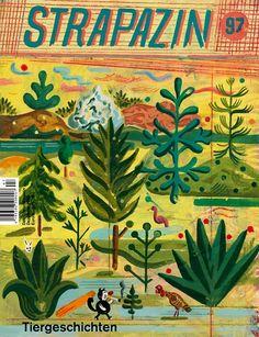"""Strapazin # 97, cover by ATAK Strapazin seit Jahren vertreten im Literaturhaus auf dem Markt der unabhängigen Verlage """"Andere Bücher braucht das Land""""  www.literaturhaus-muenchen.de/bazar www.strapazin.de/"""