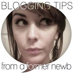 KV's Confessions: Blogging Tips from a Former Newb