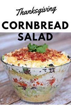 Layered Mexican Cornbread Salad Recipe This delicious Thanksgiving side dish recipe will have you the talk of the family for years to come. You'll be expected to make this Mexican layered cornbread salad. Mexican Cornbread Salad, Cornbread Salad Recipes, Cornbread Casserole, Thanksgiving Side Dishes, Thanksgiving Recipes, Thanksgiving Salad, Thanksgiving Feast, Thanksgiving Decorations, Christmas Recipes