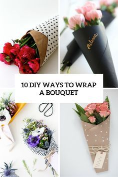 So, you are going to give flowers to somebody – to your mom for her birthday, to your girlfriend for Valentine's Day or as bridal shower favors to your girls, and you are puzzling over how to present it. There are so many ways to wrap the bouquet making it super personalized and cool, you...